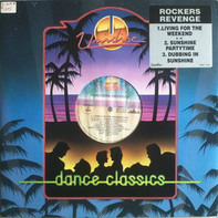 Rockers Revenge - Living For The Weekend / Sunshine Partytime / Dubbing In Sunshine