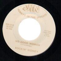 Rockin' Sidney - No Good Woman / No Good Man