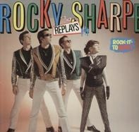 Rocky Sharpe & The Replays - Rock It to Mars