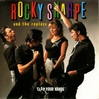 Rocky Sharpe & The Replays - Clap Your Hands