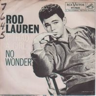 Rod Lauren - If I Had A Girl / No Wonder