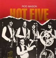 Rod Mason - Hot Five