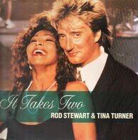 Rod Stewart & Tina Turner - It Takes Two