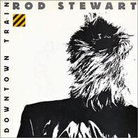 Rod Stewart - Downtown Train