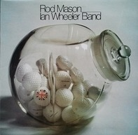 Rod Mason, Ian Wheeler - Rod Mason, Ian Wheeler Band