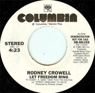 Rodney Crowell - Let Freedom Ring