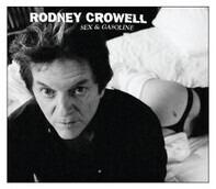 Rodney Crowell - Sex & Gasoline