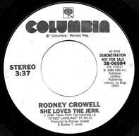 Rodney Crowell - She Loves The Jerk