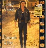 Rodney Crowell - Diamonds & Dirt