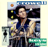 Rodney Crowell - Keys to the Highway