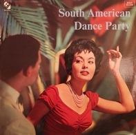 Rodrigo Mendoza Y Su Combo Ritmico - South American Dance Party