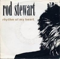 Rod Stewart - Rhythm Of My Heart / Moment Of Glory