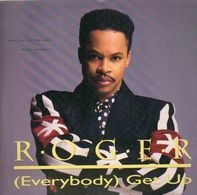 Roger - (Everybody) Get Up
