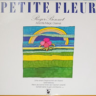 Roger Bennet And His Magic Clarinet - Petite Fleur