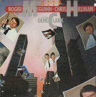 Roger McGuinn & Chris Hillman Featuring Gene Clark, McGuinn, Clark & Hillman - City