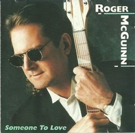 Roger McGuinn - Someone To Love