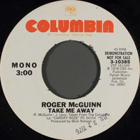 Roger McGuinn - Take Me Away