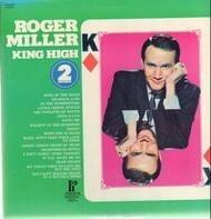 Roger Miller - King High