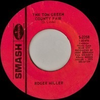 Roger Miller - The Tom Green County Fair / I Know Who It Is