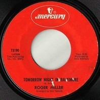 Roger Miller - Tomorrow Night In Baltimore / A Million Years Or So