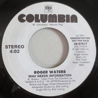 Roger Waters - Who Needs Information