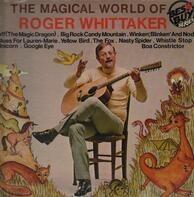 Roger Whittaker - The Magical World Of Roger Whittaker