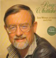 Roger Whittaker - Zum Weinen ist immer noch Zeit
