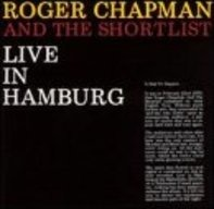 Roger Chapman & Shortlist - Live in Hamburg