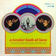 Roger Miller - A Tender Look at Love