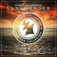 Roger Shah Presents Sunlounger - Armada Collected