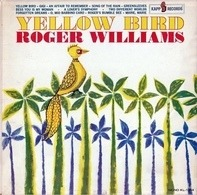 Roger Williams - Yellow Bird