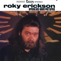 Roky Erickson - gremlins have pictures