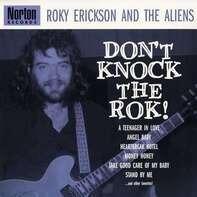 ROKY ERICKSON - DON'T KNOCK THE ROCK
