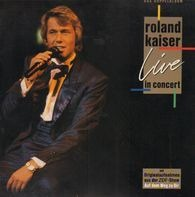 Roland Kaiser - Live in Concert