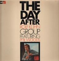 Rolf Kühn Group Featuring Phil Woods - The Day After