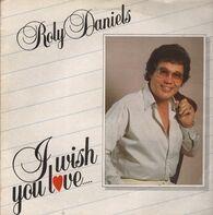 Roly Daniels - I wish you love