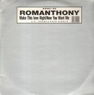 Romanthony - Make This Love Right / Now You Want Me
