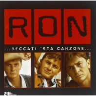 Ron - ... Beccati 'Sta Canzone ...