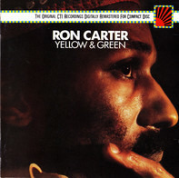 Ron Carter - Yellow & Green