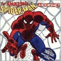 Ron Dante , The Webspinners - The Amazing Spider-Man: From Beyond The Grave - A Rockomic
