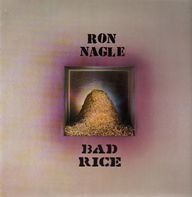 Ron Nagle - Bad Rice