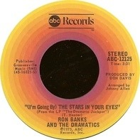 Ron Banks And The Dramatics - (I'm Going By) The Stars In Your Eyes / Trying To Get Over Losing You