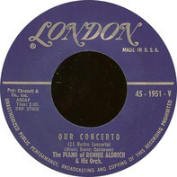 Ronnie Aldrich And His Orchestra - Our Concerto (11 Nostro Concerto) / Pepe