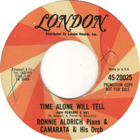 Ronnie Aldrich & Toots Camarata And His Orchestra - Time Alone Will Tell
