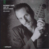 Ronnie Earl And The Broadcasters - Still River