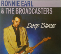 Ronnie Earl And The Broadcasters - Deep Blues