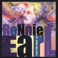 Ronnie Earl - I Feel Like Goin' On