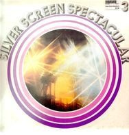 Ronnie Aldrich and his Orchestra, Stanley Black and his Orchestra... - Silver Screen Spectacular