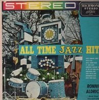 Ronnie Aldrich And The Squadcats - All Time Jazz Hits