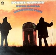 Ronnie Hawkins - Rock And Roll Resurrection